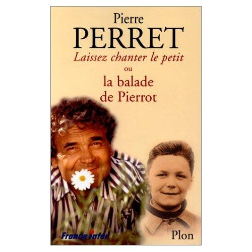 Laissez chanter le petit - ou La balade de Pierrot