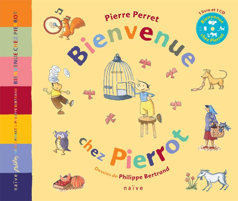 Bienvenue chez Pierrot