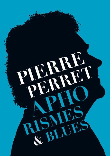 couverture du livre de Pierre Perret Aphorismes& Blues