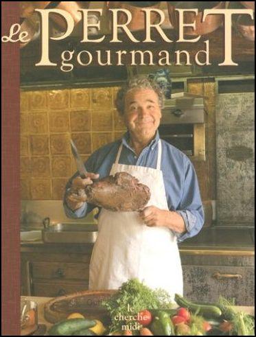 Couverture du livre de cuisine Le perret gourmand