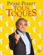 couverture du livre de cuisine de Pierre Perret Tous toqués